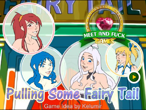 Pulling Some Fairy Tail [Meet And Fuck Games] (Full Version)