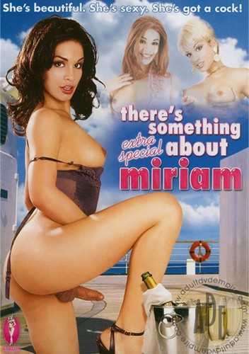 There's Something Extra Special About Miriam (2008)