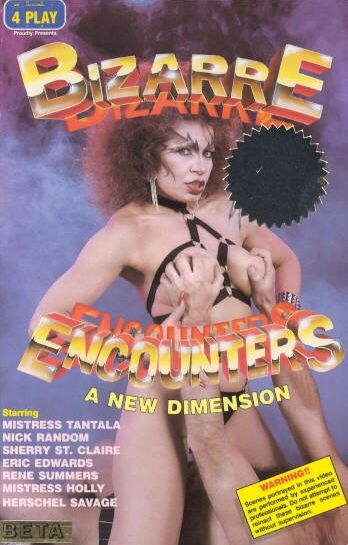 Bizarre Encounters (1986)