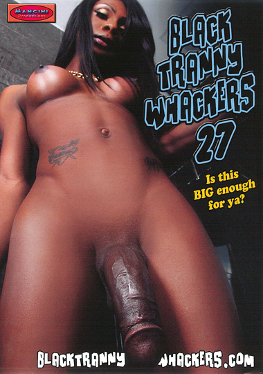 Black Tranny Whackers 27 (2015)
