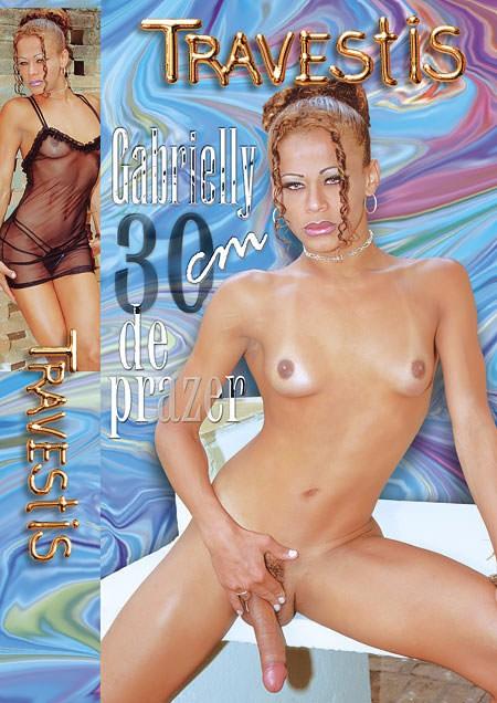 Travestis - Gabrielly 30 Cm De Prazer (2000)