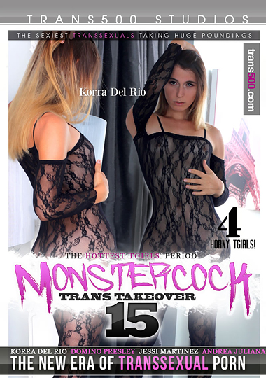 Monster Cock Trans Takeover 15 (2017)