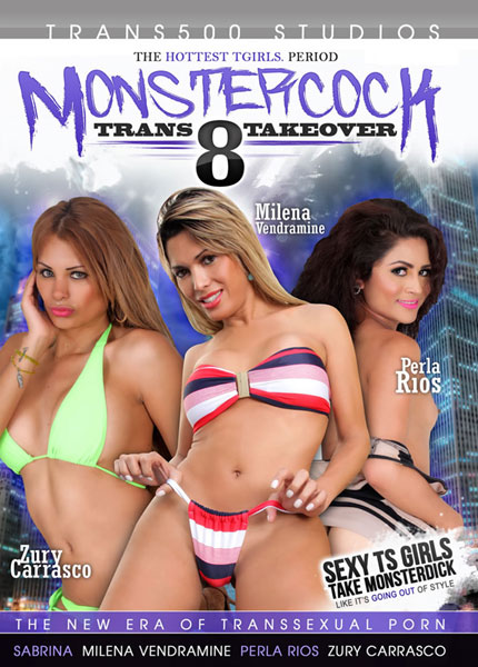 Monster Cock Trans Takeover 8 (2016)