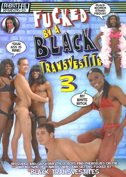 Fucked By A Black Transvestite 3 (2006)