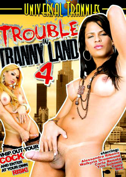 Trouble in Tranny Land 4 (2011)